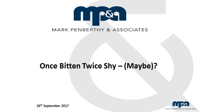 Once bitten Twice Shy – (Maybe)!
