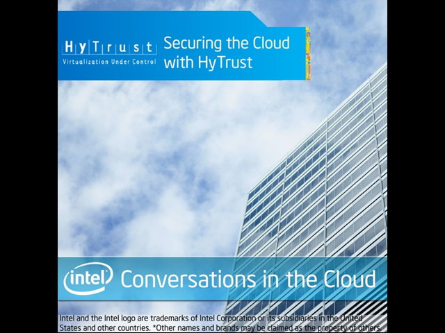 Conversations in the Cloud: Securing the Cloud with HyTrust