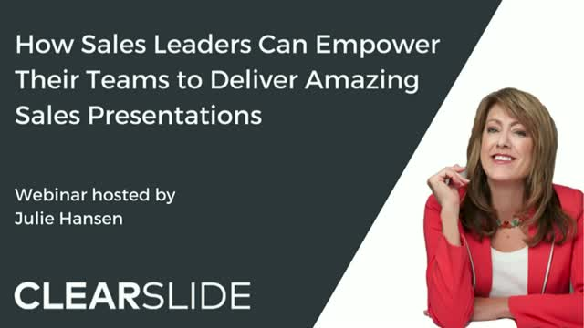 How Sales Leaders Can Empower Their Teams to Deliver Amazing Sales Presentations