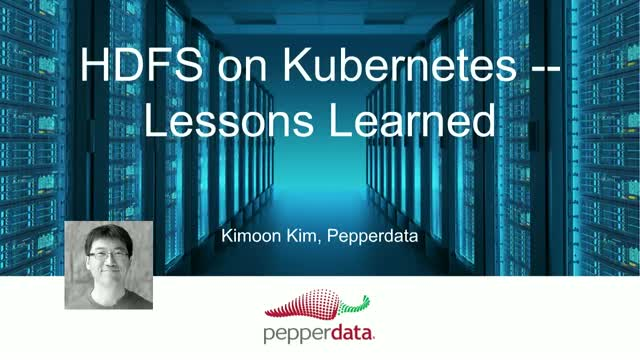 HDFS on Kubernetes: Lessons Learned