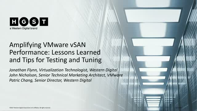 Amplifying VMware vSAN Performance: Lessons Learned and Tips