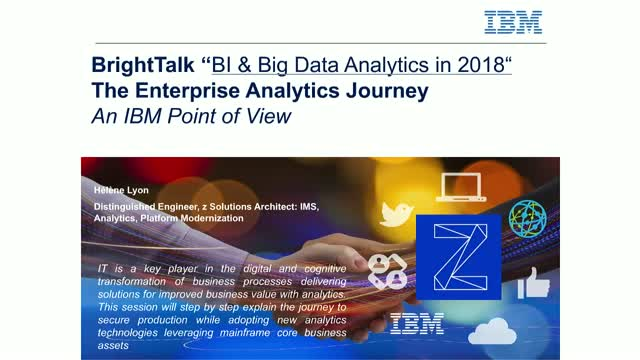 Enterprise Analytics Journey, the IBM point of view for IBM Z customers
