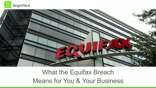 What the Equifax Breach Means for You and Your Business