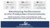 Why You Should Monitor IT Service Performance in Pre-Production Environments