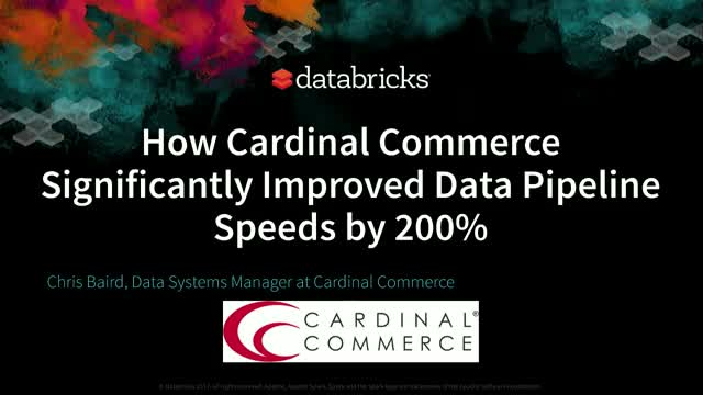 How CardinalCommerce Significantly Improved Data Pipeline Speeds by 200%