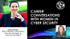 Career Conversations with Women in Cyber Security featuring Elena Steinke