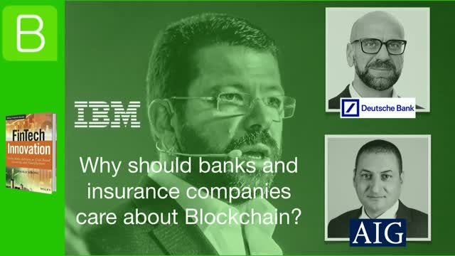 Why should banks and insurance companies care about Blockchain?