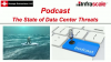 StorageSwiss Podcast - The State of Data Center Threats