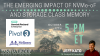 The Emerging Impact of NVMe-oF and Storage Class Memory