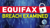 Equifax Breach Examined
