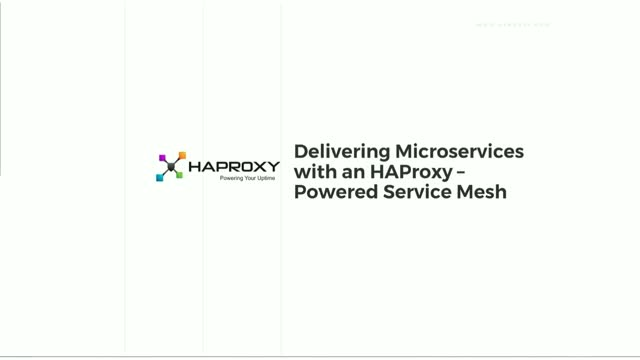 Delivering Microservices with an HAProxy-Powered Service Mesh