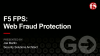 F5 FPS: Web Fraud Protection
