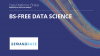 BS-free Data Science
