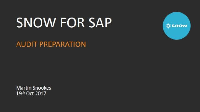 Snow for SAP Topic 1: Audit Preparation