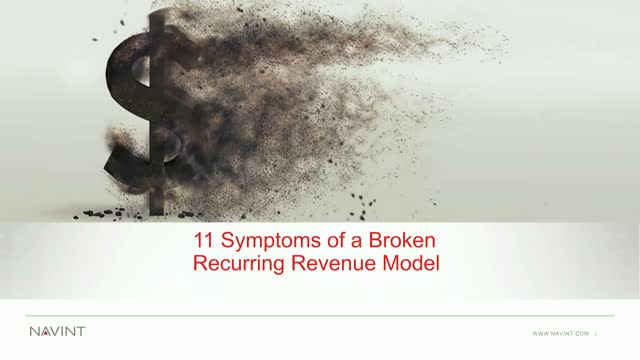 11 Symptoms of a Broken Recurring Revenue Model