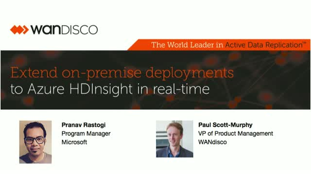 Extend On-premise Deployments to Azure HDInsight in Real-time