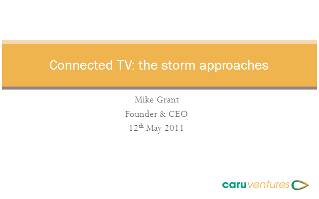 Connected TV: The storm approaches.