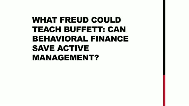 The Four Pillars of Behavioral Finance: What Freud Could Teach Buffett