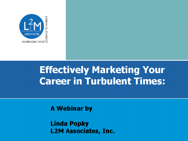 Effectively Marketing Your Career in Turbulent Times