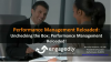 Unchecking the Box: Performance Management Reloaded