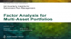 Retirement Quarterly: Factor Analysis for Multi-Asset Portfolios