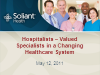 Hospitalists – Valued Specialists in a Changing Healthcare System