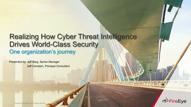Cyber Threat Intelligence: Learn How It Can Drive World-Class Security