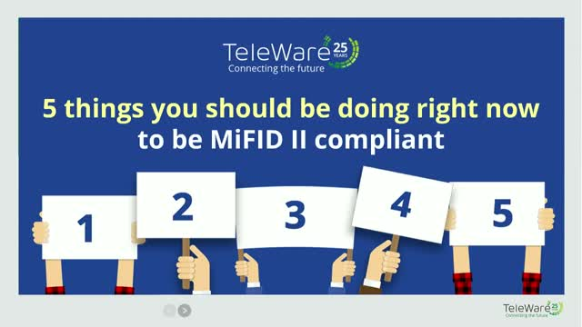 5 THINGS YOU SHOULD BE DOING RIGHT NOW TO BE MiFID II COMPLIANT