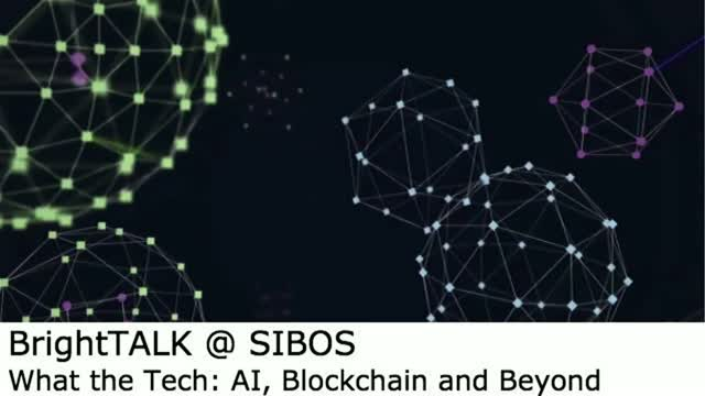 [Video panel] What the Tech: AI, Blockchain and Beyond
