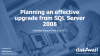 How to Effectively Upgrade from SQL Server 2008