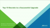 VMware vSphere 6.5 Series: Top 10 Secrets to a Successful Upgrade