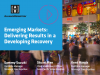 Emerging Markets: Delivering Results in a  Developing Recovery