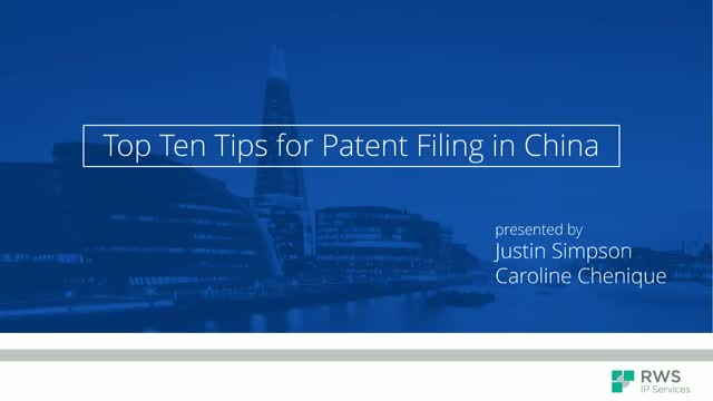 WIPR and RWS IP Services present: 10 Steps for Managing Your Patents in China