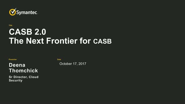 CASB 2.0: The Next Frontier for CASB