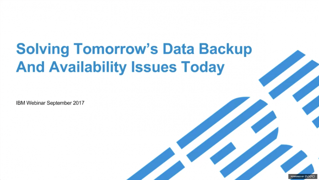 Solving Tomorrow's Data Backup And Availability Issues Today