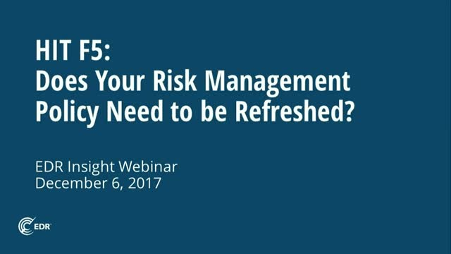 Hit F5: Does Your Risk Management Policy Need to be Refreshed?