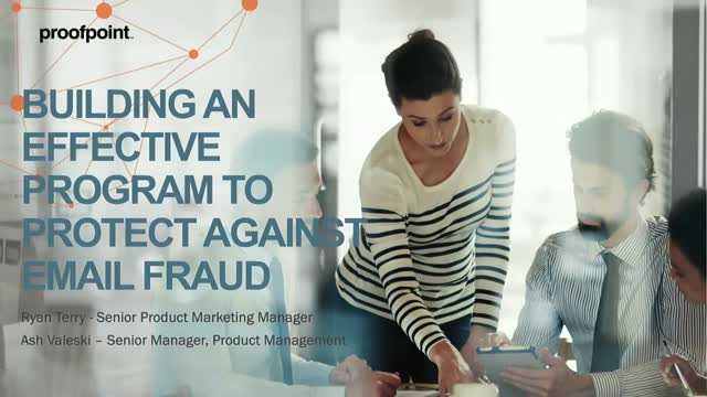 Building An Effective Program to Stop Email Fraud