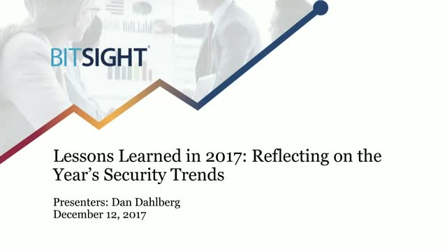 Lessons Learned in 2017: Reflecting on the Year's Security Trends