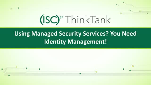 Using Managed Security Services? You Need Identity Management!