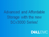Advanced and Affordable Storage with the new SCv3000 Series!