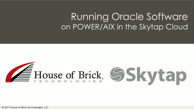 Running Oracle Software on POWER/AIX in the Skytap Cloud