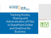 Tracking Access, Sharing and Administration of Files in SharePoint Online