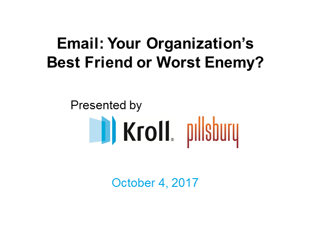 Email: Your Organization's Best Friend or Worst Enemy?
