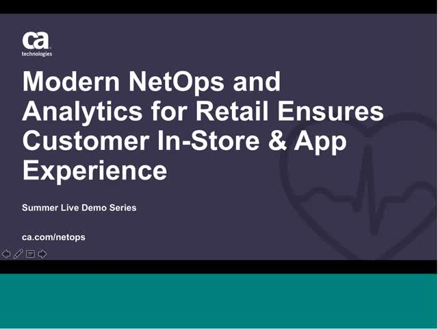 Network Operations and Analytics from CA Tech for Retail Ensures Customer UX
