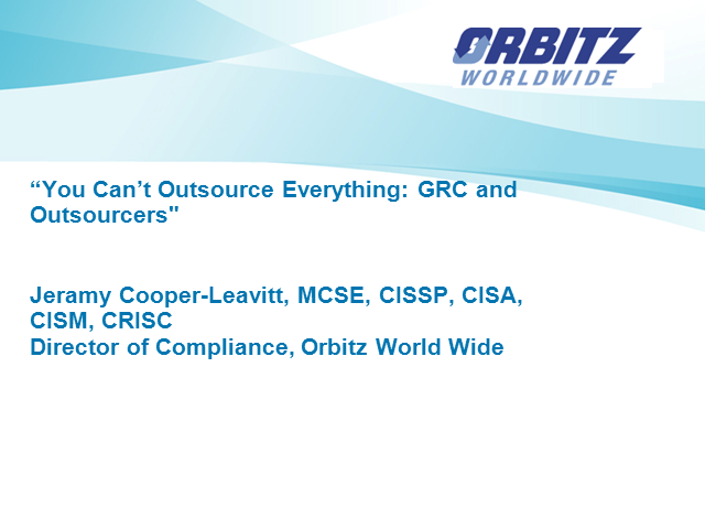 You Can't Outsource Everything: GRC and Outsourcers