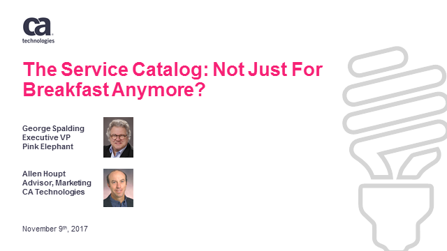 The Service Catalog: Not Just For Breakfast Anymore?