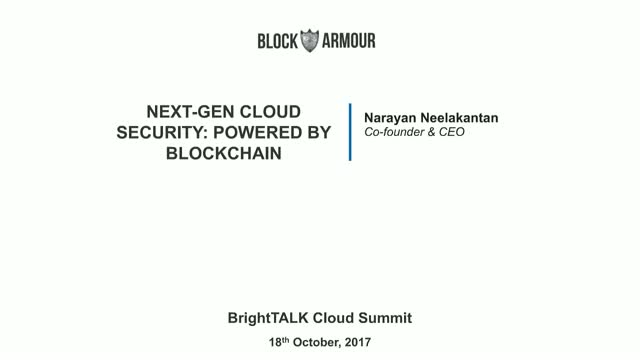 Next-Gen Cloud security: powered by Blockchain