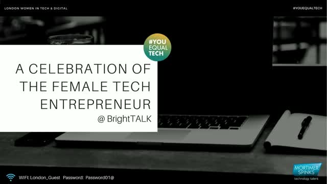 [Video]A Celebration of the Female Tech Entrepreneur: Finding the Founder in You