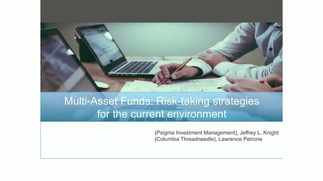 Multi-Asset Funds: Risk-taking strategies for the current environment