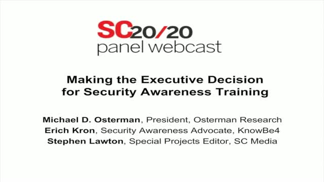 Making the Executive Decision for Security Awareness Training